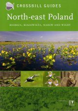 Crossbill Guide: North-East Poland: Biebrza, Białowieża, Narew, and Wigry