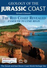 Geology of the Jurassic Coast: The Red Coast Revealed - Exmouth to Lyme Regis