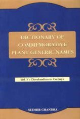 Dictionary of Commemorative Plant Generic Names, Volume 5: Clevelandina to Czernya