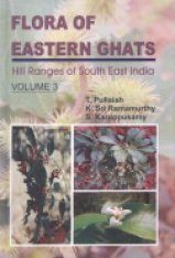Flora of Eastern Ghats: Hill Ranges of Southeast India, Volume 3