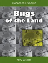 Microscopic Worlds, Volume 2: Bugs of the Land