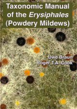 Taxonomic Manual of the Erysiphales (Powdery Mildews)