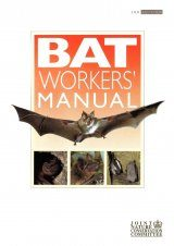 The Bat Workers' Manual