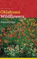 The Guide to Oklahoma Wildflowers