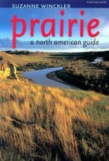 Prairie: A North American Guide