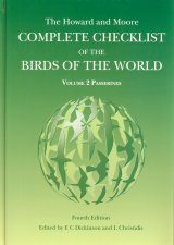 The Howard and Moore Complete Checklist of the Birds of the World, Volume 2