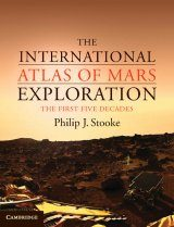 The International Atlas of Mars Exploration, Volume 1