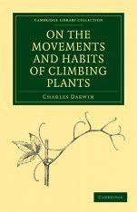 On the Movements and Habits of Climbing Plants