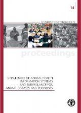 Challenges of Animal Health Information Systems and Surveillance for Animal Disease and Zoonoses