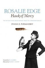 Rosalie Edge, Hawk of Mercy