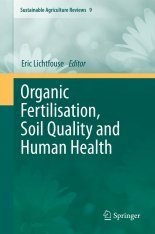 Organic Fertilisation, Soil Quality and Human Health