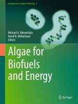 Algae for Biofuels and Energy
