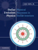 Stellar Evolution Physics, Volume 1