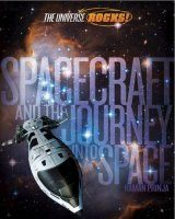 Spacecraft and the Journey into Space