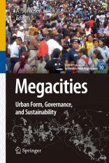 Megacities: Towards Sustainable Urban Form