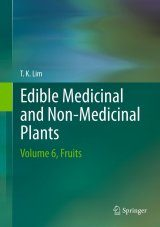Edible Medicinal And Non-Medicinal Plants, Volume 6: Fruits
