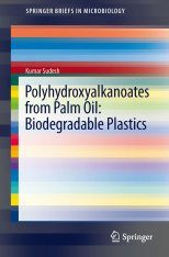 Polyhydroxyalkanoates from Palm Oil