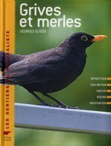 Grives et Merles [ Thrushes and Blackbirds]