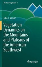 Vegetation Dynamics on the Mountains and Plateaus of the American Southwest