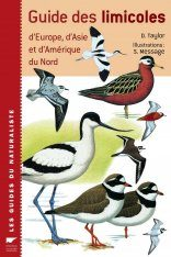 Guide des Limicoles D'Europe, d'Asie et d'Amérique du Nord [Waders of Europe, Asia and North America]