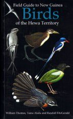 Field Guide to New Guinea Birds of the Hewa Territory