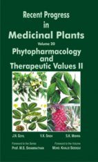 Recent Progress in Medicinal Plants, Volume 20: Phytopharmacology and Therapeutic Values II
