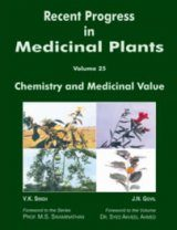 Recent Progress in Medicinal Plants, Volume 25: Chemistry and Medicinal Value