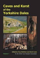 Caves and Karst of the Yorkshire Dales, Volume 1