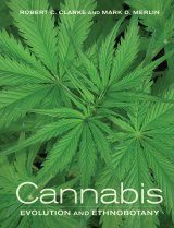 Cannabis: Evolution and Ethnobotany