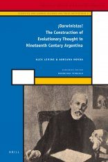 iDarwinistas!: the Construction of Evolutionary Thought in Nineteenth Century Argentina