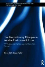 The Precautionary Principle in Marine Environmental Law