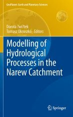 Modelling of Hydrological Processes in the Narew Catchment