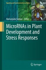 MicroRNAs in Plant Development and Stress Responses
