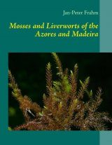 Mosses and Liverworts of the Azores and Madeira