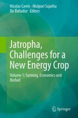Jatropha, Challenges for a New Energy Crop, Volume 1