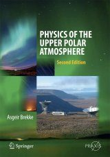 Physics of the Upper Polar Atmosphere