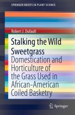 Stalking the Wild Sweetgrass