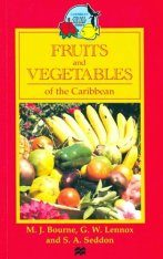 Fruits and Vegetables of the Caribbean