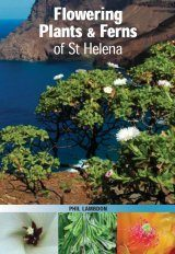 Flowering Plants & Ferns of St Helena