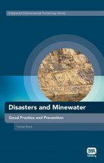 Disasters and Minewater