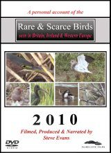 Rare & Scarce Birds Seen in Britain, Ireland & Western Europe 2010 (All Regions)