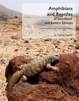 Amphibians and Reptiles of Somaliland and Eastern Ethiopia