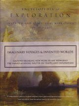 The Encyclopedia of Exploration, Volume 5: Invented and Apocryphal Narratives of Travel