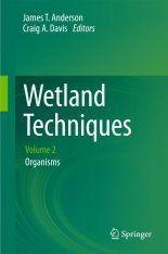 Wetland Techniques, Volume 2: Organisms