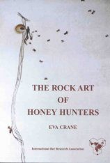 The Rock Art of Honey Hunters