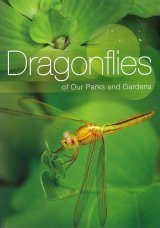 Dragonflies of Our Parks and Gardens [Singapore]