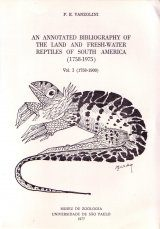 An Annotated Bibliography of the Land and Fresh-Water Reptiles of South America (1758-1975) (2-Volume Set)
