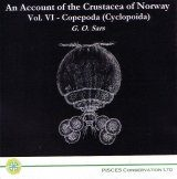 An Account of the Crustacea of Norway, Vol. VI: Copepoda (Cyclopoida)