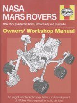 NASA Mars Rovers Owners' Workshop Manual