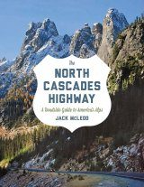 The North Cascades Highway